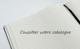 Consulter notre catalogue